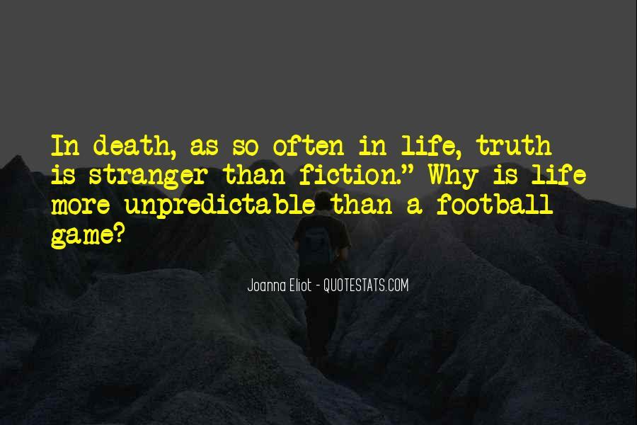Death Is Unpredictable Quotes #570585