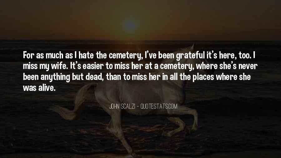 Death Never Gets Easier Quotes #879713