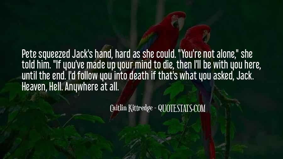 Death Not The End Quotes #251687