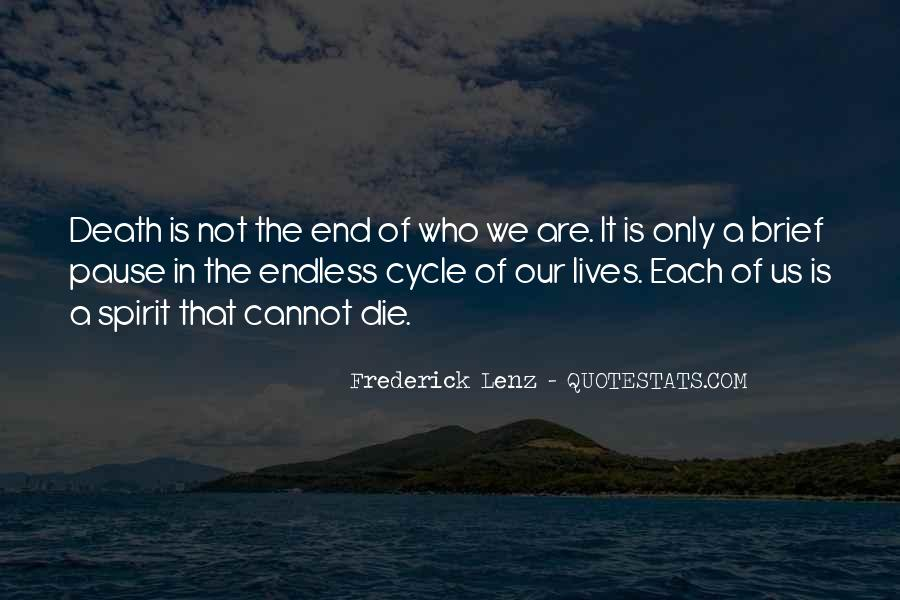 Death Not The End Quotes #259381