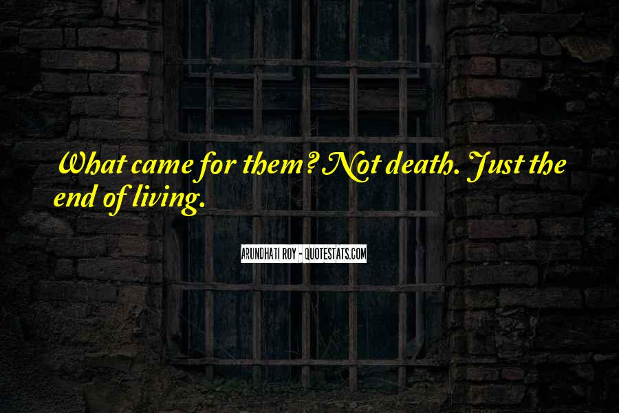 Death Not The End Quotes #491708