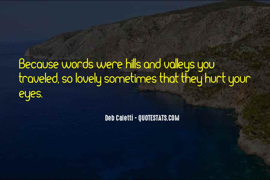 Deb Caletti He's Gone Quotes #235716