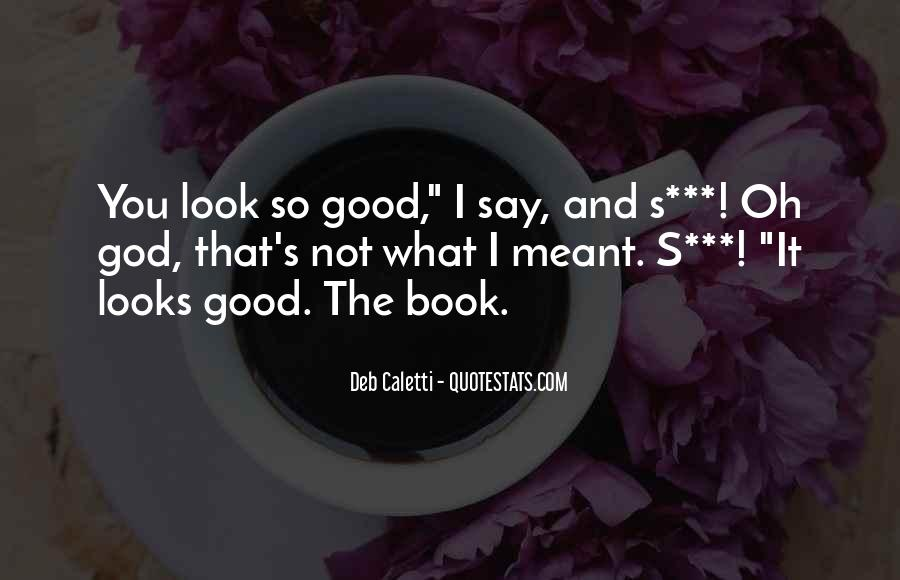 Deb Caletti He's Gone Quotes #305379