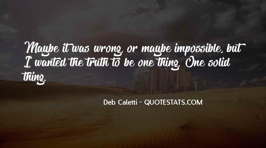Deb Caletti He's Gone Quotes #468083