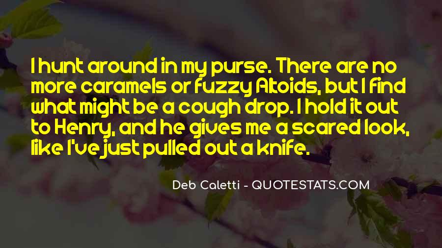 Deb Caletti He's Gone Quotes #488526