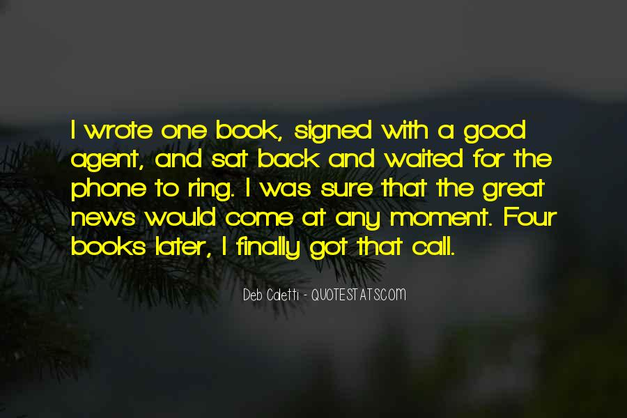 Deb Caletti He's Gone Quotes #498350