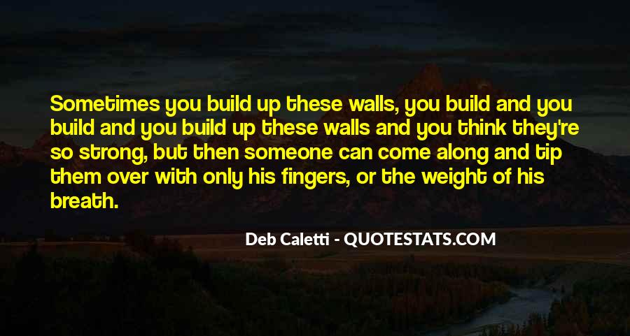 Deb Caletti He's Gone Quotes #520902