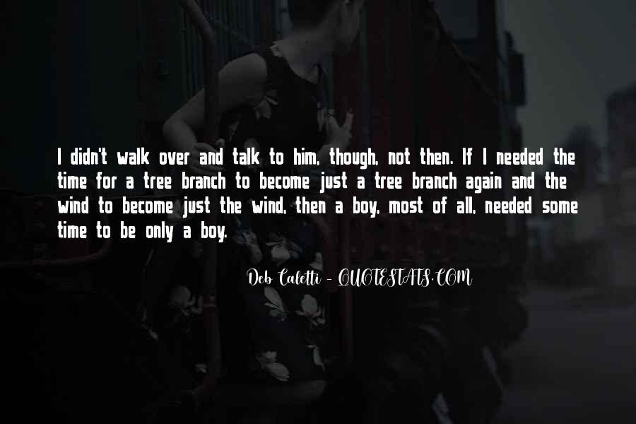 Deb Caletti He's Gone Quotes #560719
