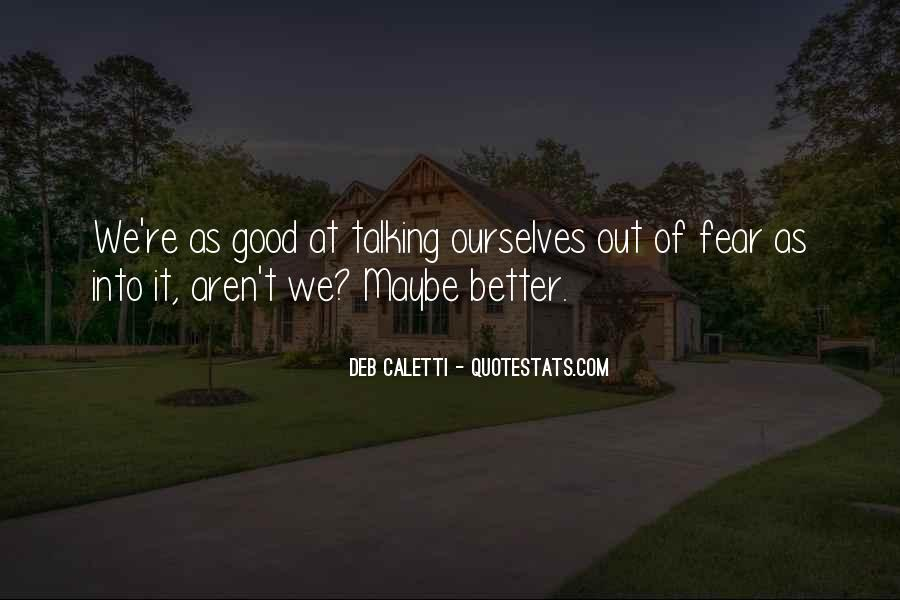 Deb Caletti He's Gone Quotes #598039