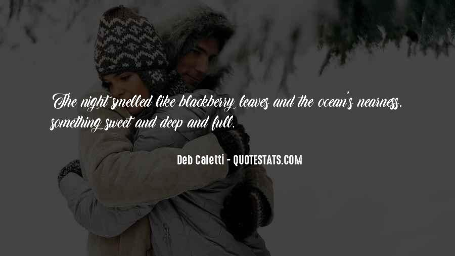 Deb Caletti He's Gone Quotes #606295