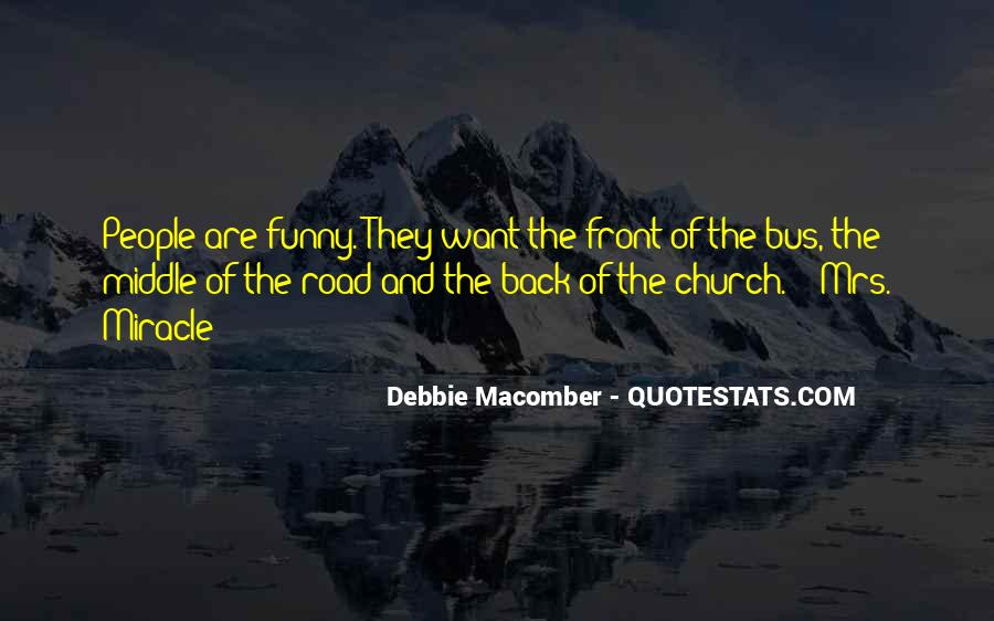 Debbie Macomber Mrs Miracle Quotes #203798