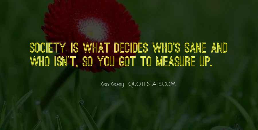 Decides Quotes #256565