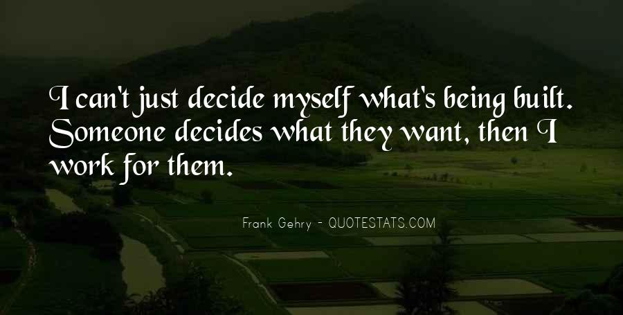 Decides Quotes #29370