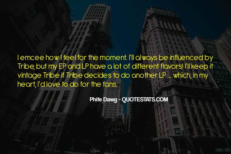 Decides Quotes #297291