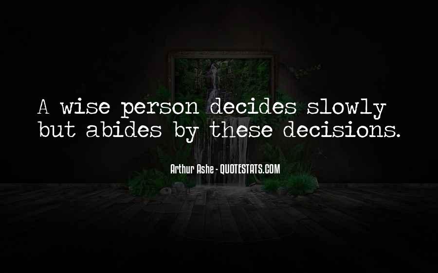 Decides Quotes #340818