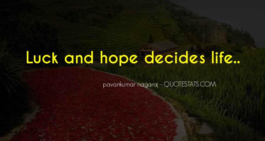 Decides Quotes #350665