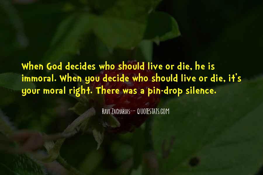 Decides Quotes #377383