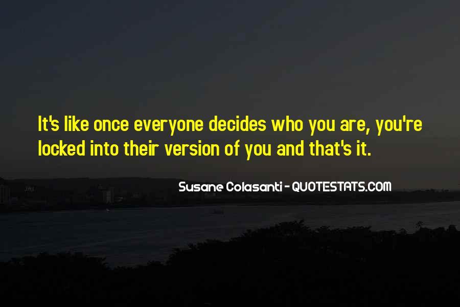 Decides Quotes #52853