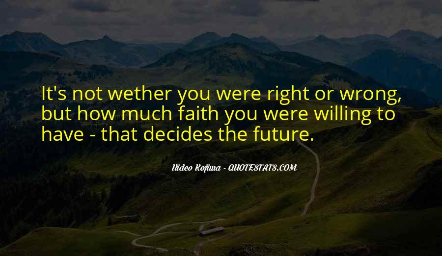Decides Quotes #54637