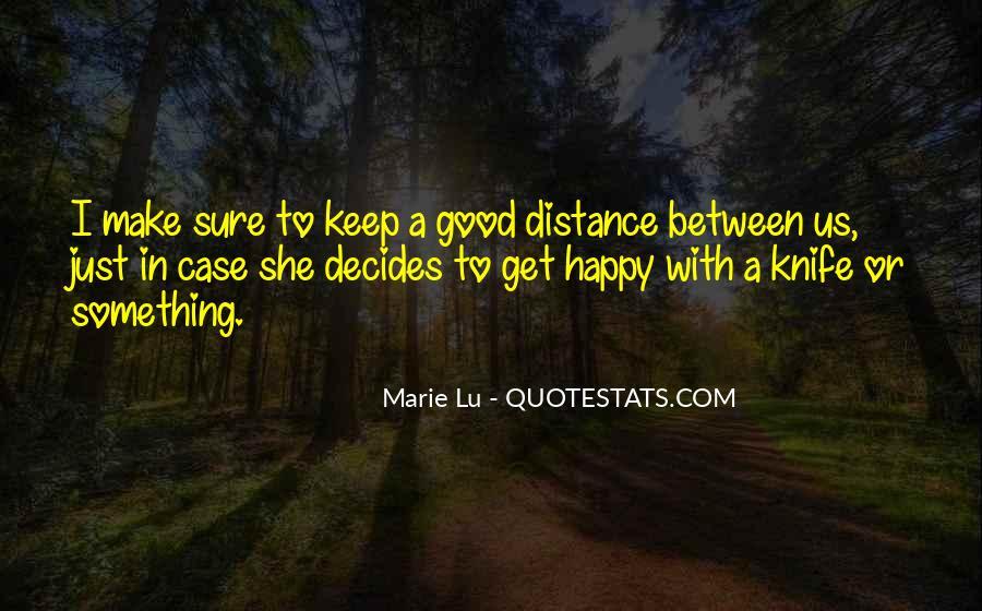 Decides Quotes #75943