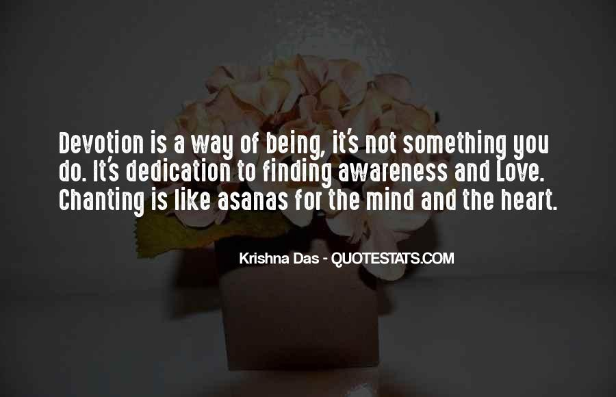 Dedication And Devotion Quotes #1686368
