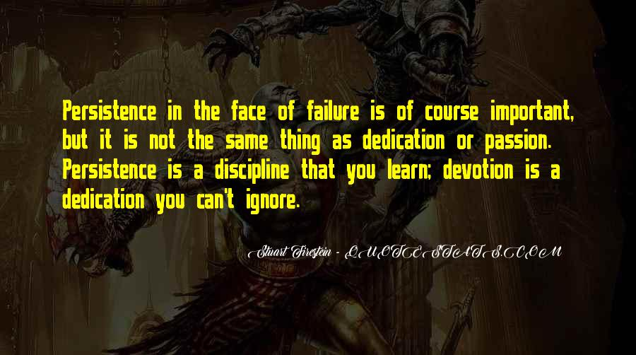 Dedication And Devotion Quotes #478015