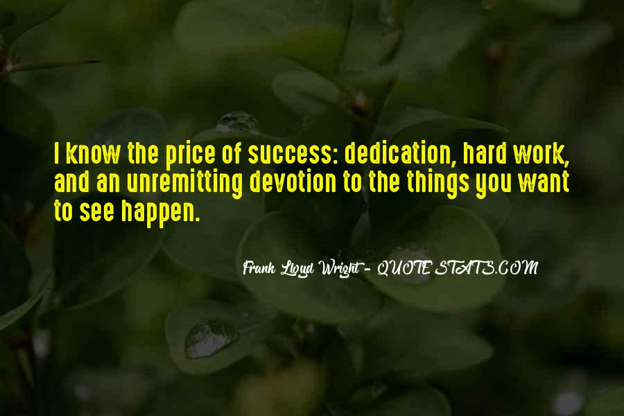 Dedication And Devotion Quotes #586747