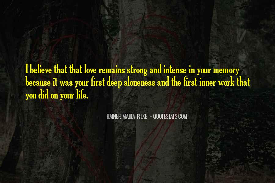Deep And Strong Love Quotes #1465939