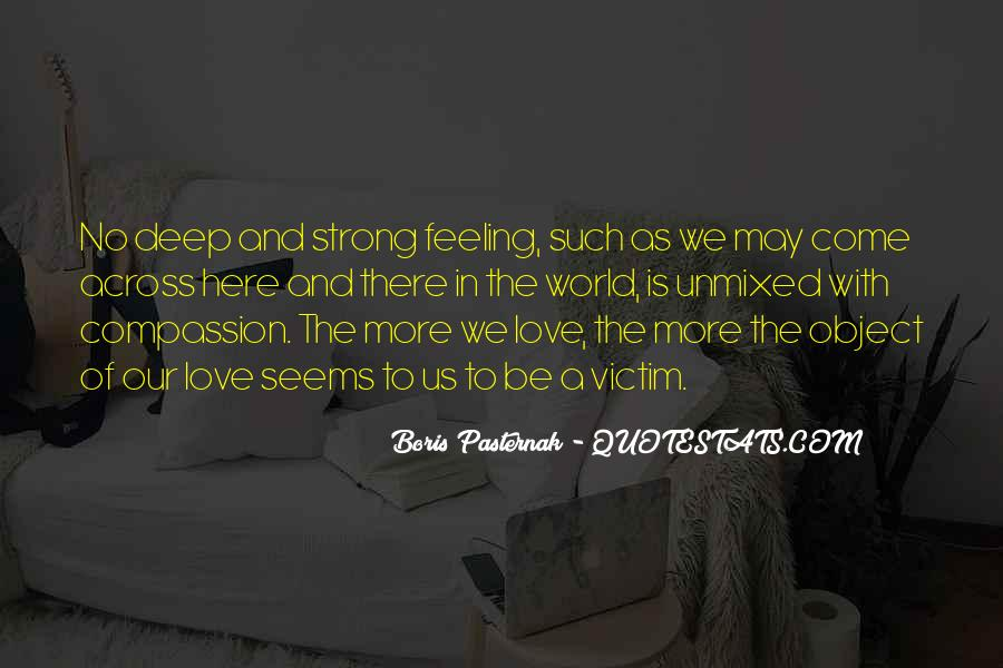 Deep And Strong Love Quotes #894669