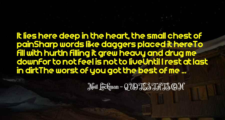 Top 52 Deep Down In My Heart Quotes: Famous Quotes & Sayings ...