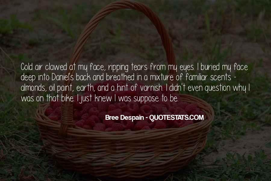 Deep Into My Eyes Quotes #1509244