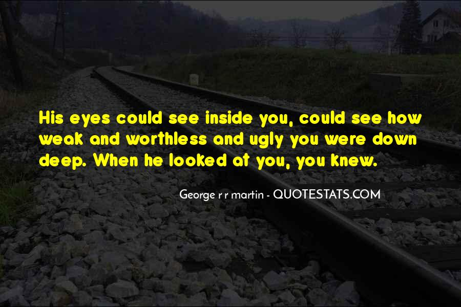 Deep Into My Eyes Quotes #242155