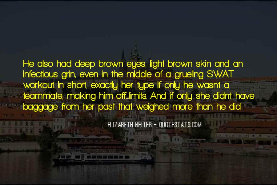 Deep Into My Eyes Quotes #294891