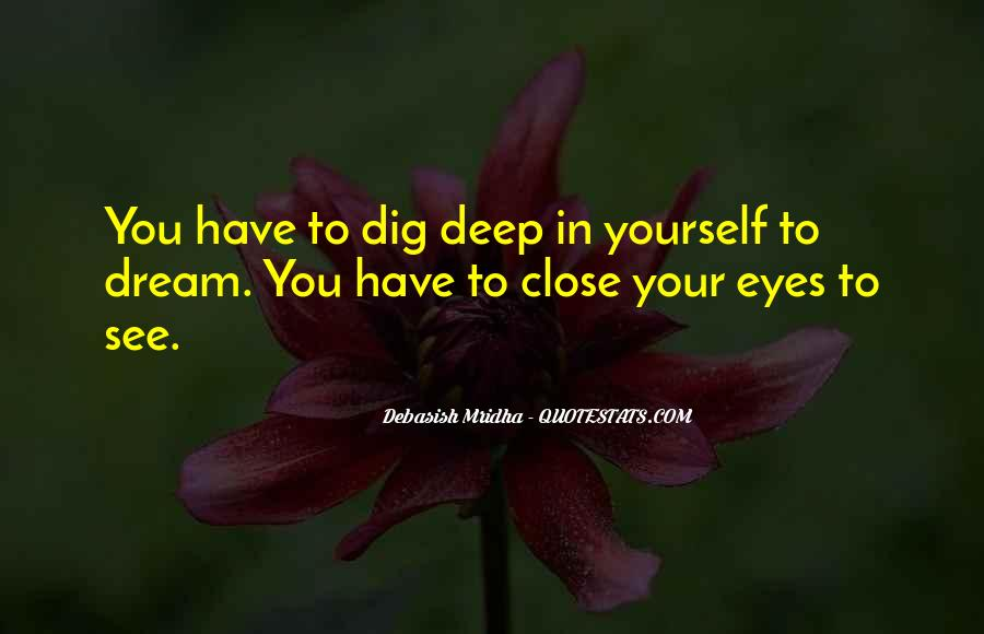 Deep Into My Eyes Quotes #56991