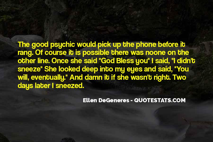 Deep Into My Eyes Quotes #815599