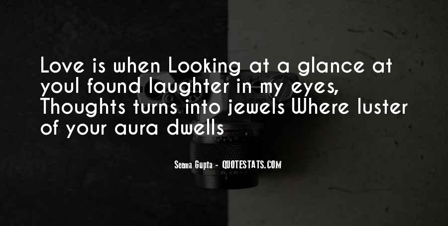 Deep Into My Eyes Quotes #962836