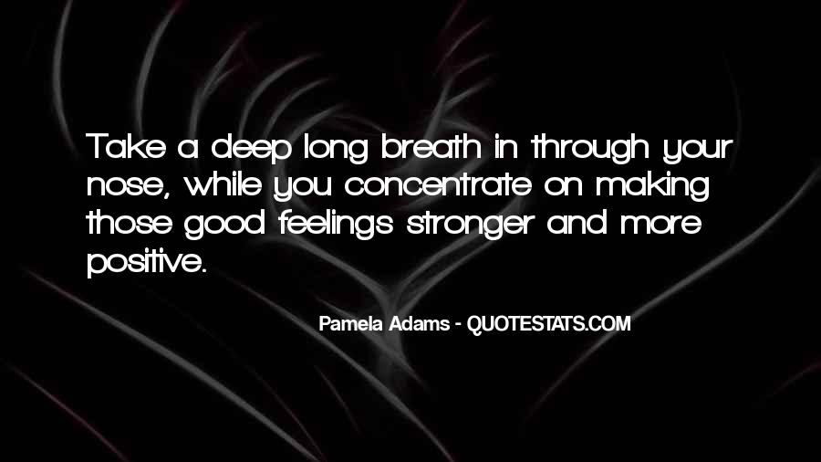 Deep Positive Quotes #1253707