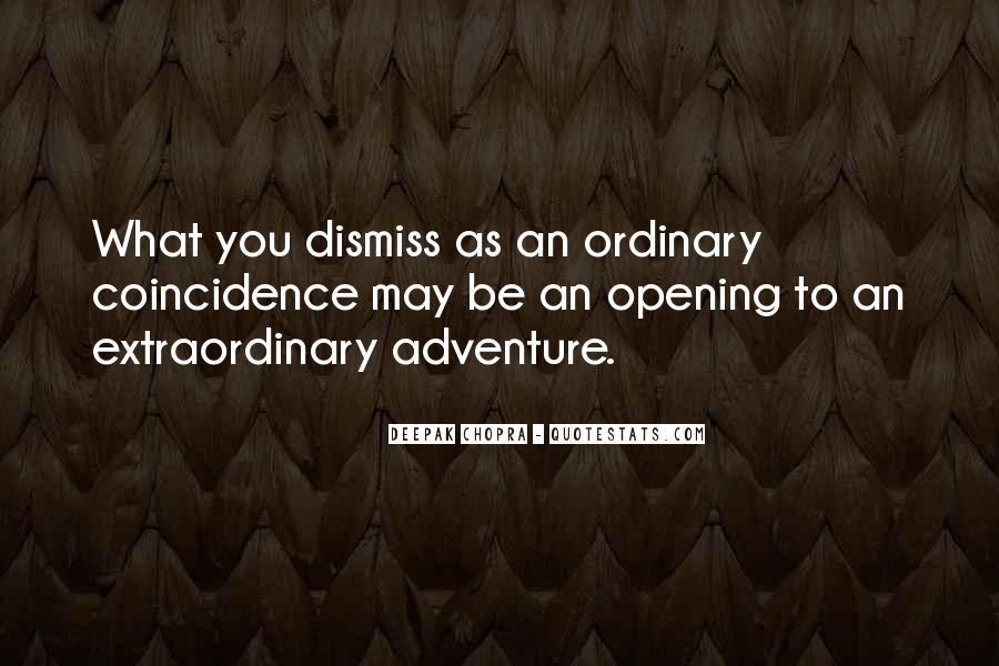 Deepak Chopra Coincidence Quotes #1060869