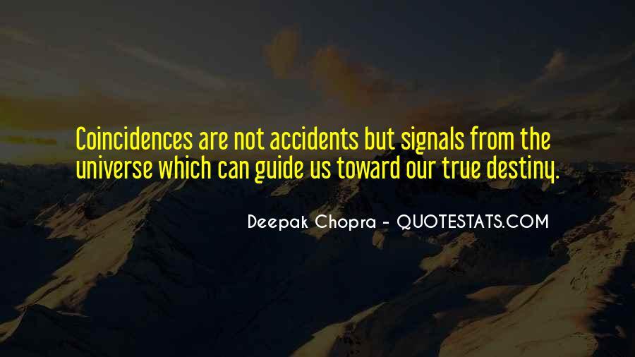 Deepak Chopra Coincidence Quotes #1369854