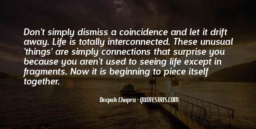 Deepak Chopra Coincidence Quotes #1500543