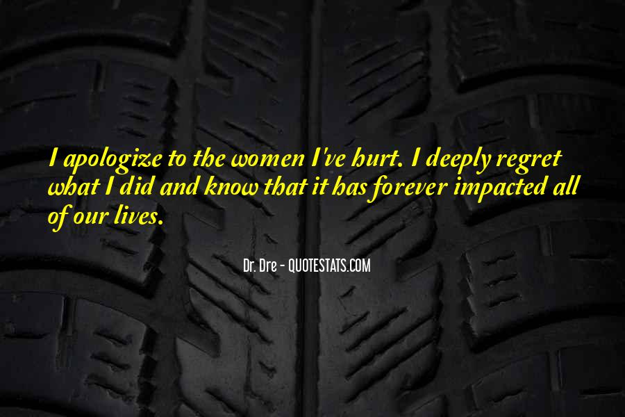 Deeply Apologize Quotes #1109817