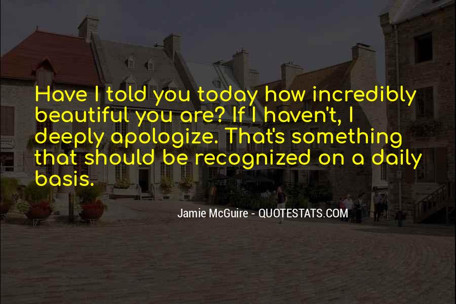Deeply Apologize Quotes #528705