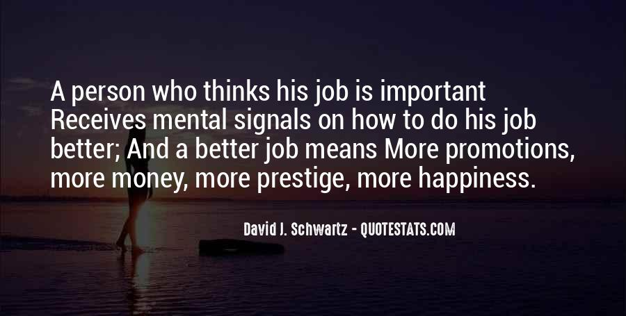 Quotes About Job Promotions #1411037