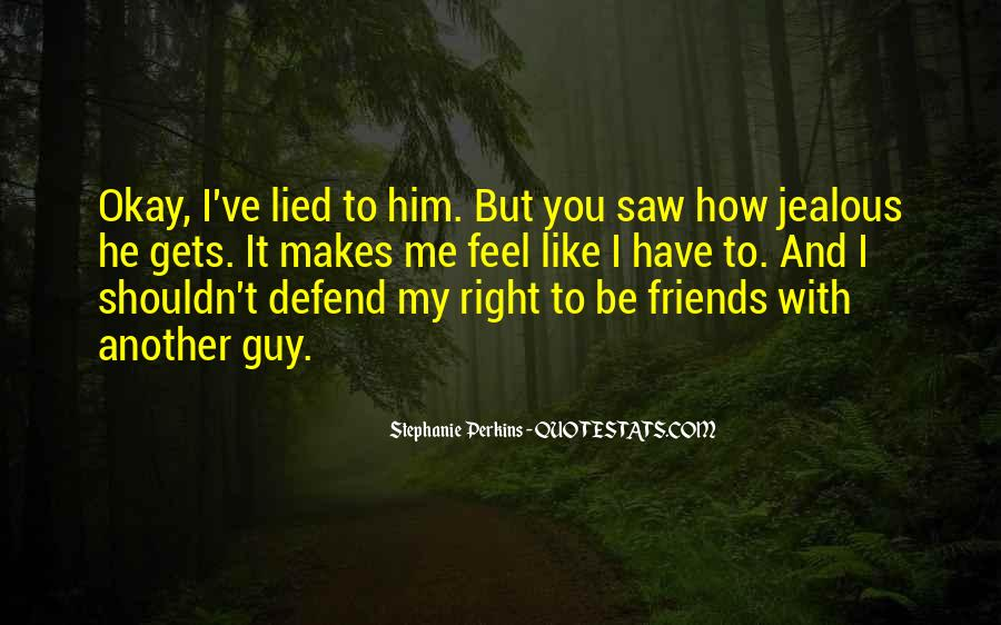 Defend Your Friends Quotes #1365018