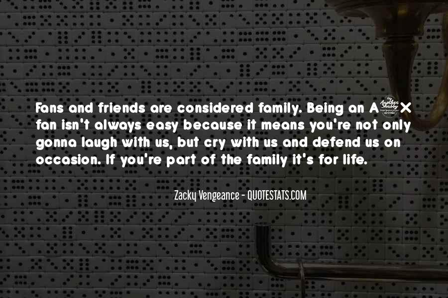 Defend Your Friends Quotes #1438477