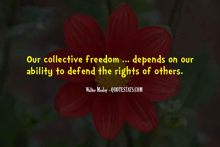 Defend Your Rights Quotes #347514