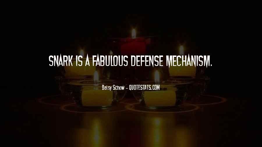 Defense Mechanism Quotes #1366263