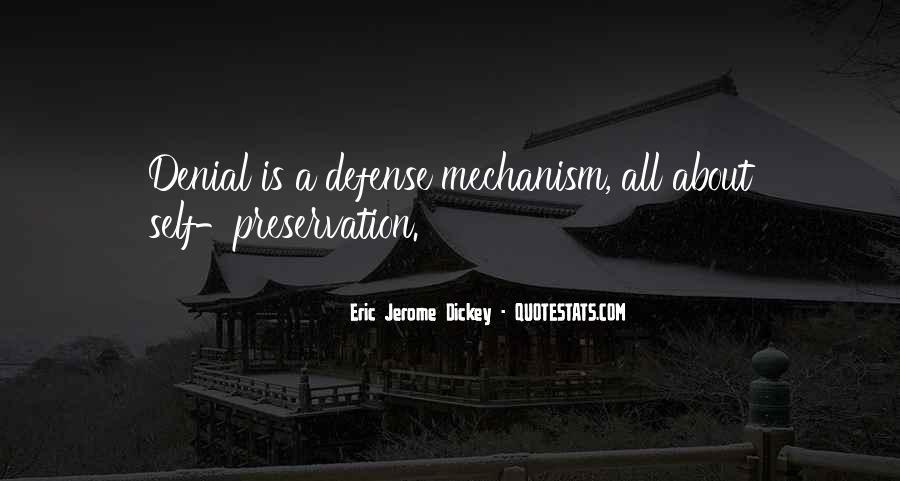 Defense Mechanism Quotes #1835443