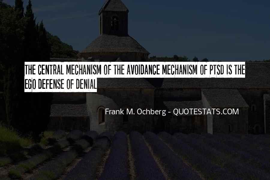 Defense Mechanism Quotes #1846249