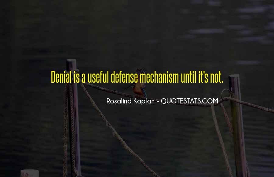 Defense Mechanism Quotes #383546